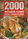 2000 nejlepších receptů z české i zahraniční kuchyně